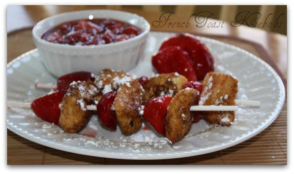 French Toast Kebabs (This sounds very yummy can't wait to try it)