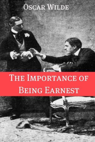 Critical Essay Importance Of Being Earnest