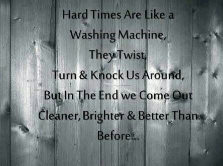 Hard timesQuotes About Overcoming Hard Times