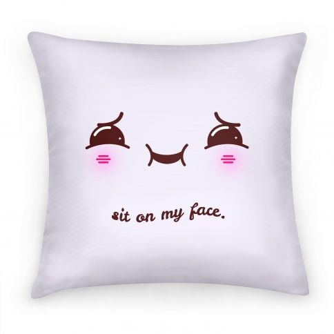 How To Make A Cute Pillow Case : Sit on My Face Pillows and Pillow Cases