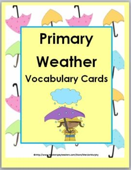 Primary weather vocabulary cards with colorful illustrations for