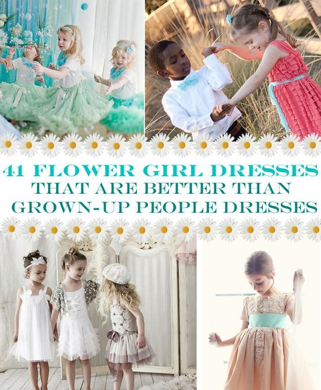 41 Flower Girl Dresses That Are Better Than Grown-Up People Dresses