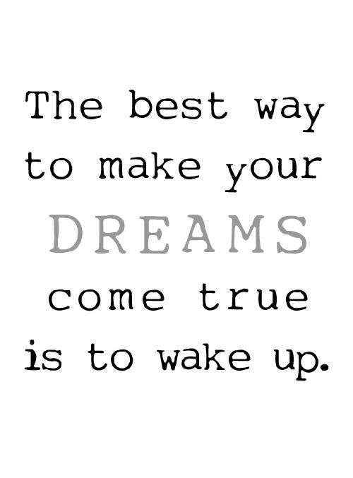 dreams come true essay
