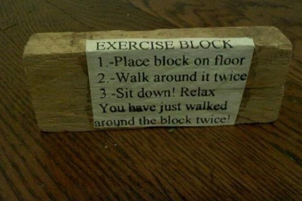Exercise block helps you NOT lose weight
