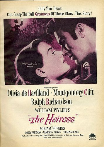 THE HEIRESS - A 1949 Romantic Drama starring Olivia de Havilland    Olivia De Havilland The Heiress