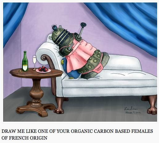 Draw me like one of your organic carbon based females of French origin.