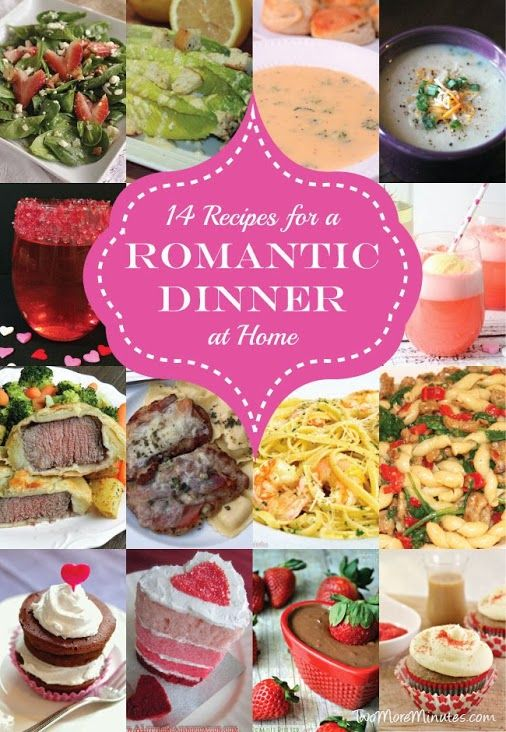 14 Recipes For A Romantic Dinner At Home Valentines Day Pinterest
