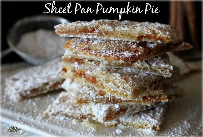 Sheet Pan Pumpkin Pie | For my FOODIES!! | Pinterest
