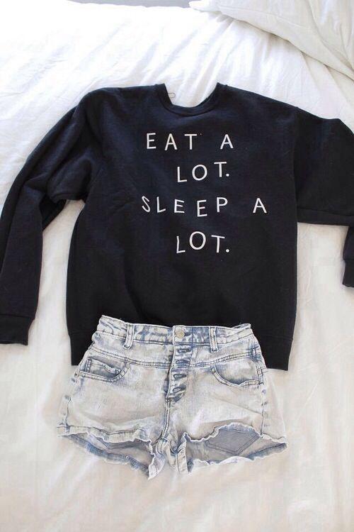 Eat a lot sleep a lot