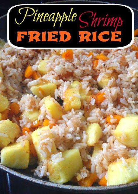 Pineapple Shrimp Fried Rice | Eating Healthy | Pinterest