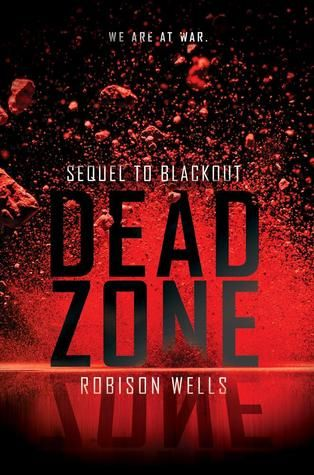 Dead Zone (Blackout #2) by Robinson Wells,