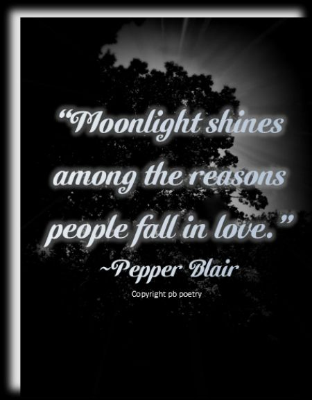 Love Quote About Moonlight : Moonlight Love Quotes Quotesgram
