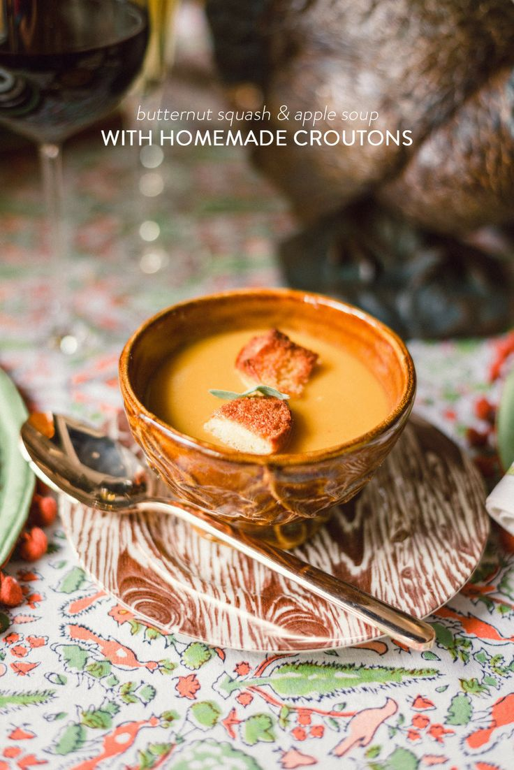 Butternut Squash & Apple Soup with Homemade Croutons Read more - http ...