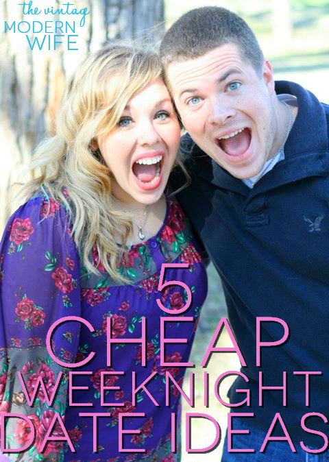 This post from The Vintage Modern Wife features 5 weeknight date ideas ...