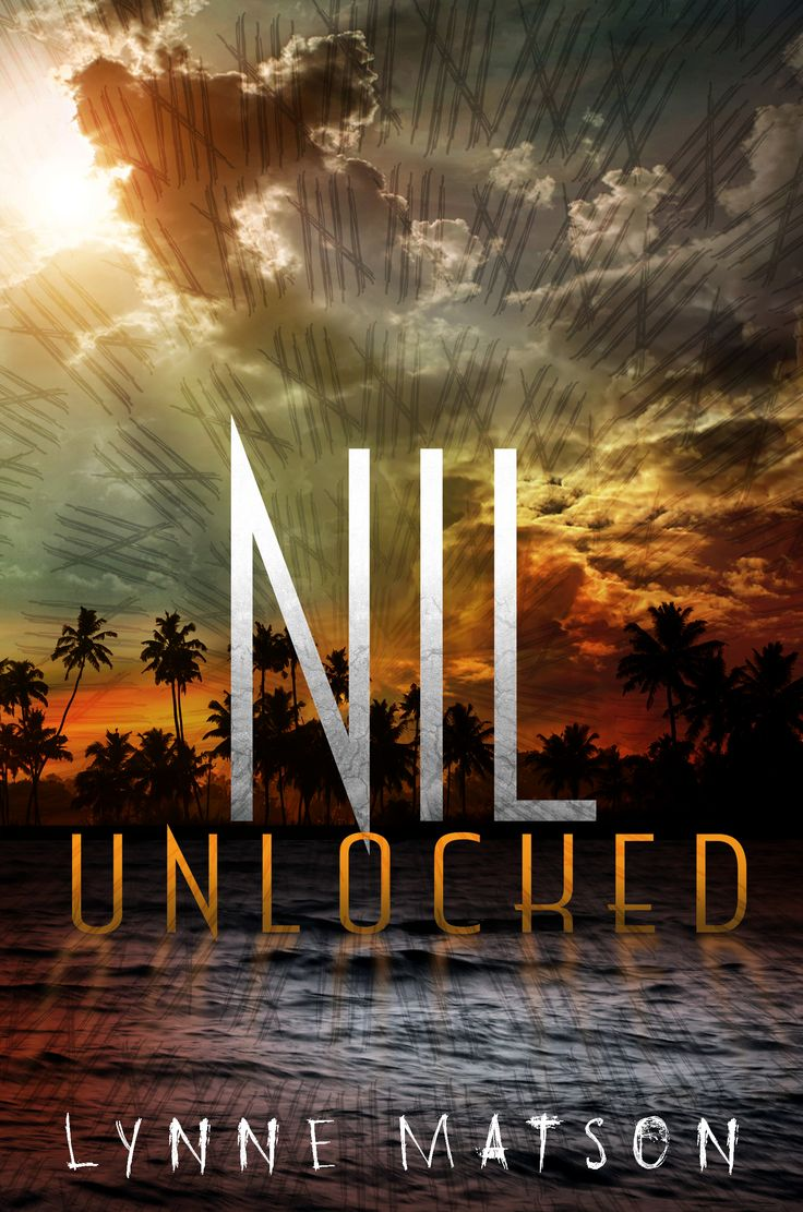 Unlocked (Nil #2) by Lynne Matson