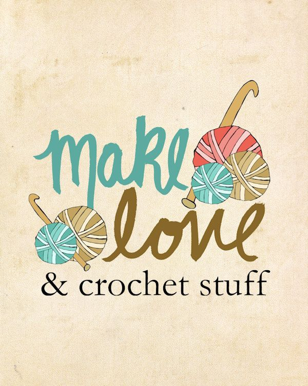 Crochet Quotes : Art for Crochet Lovers And Crochet Stuff Crafty by LisaBarbero, $20.00