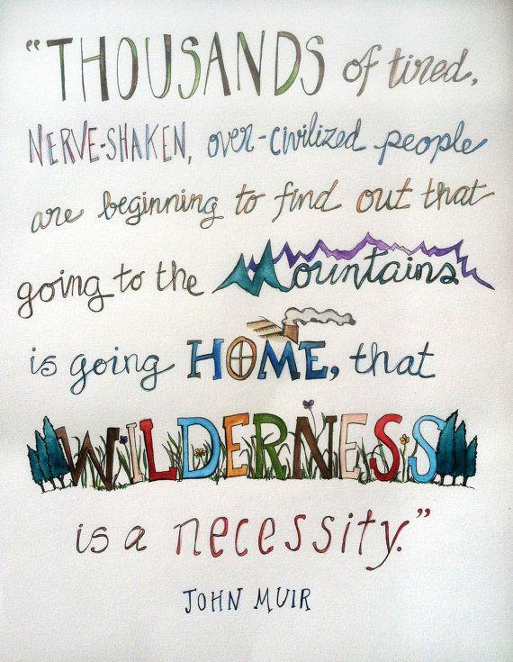 Wilderness John Muir Quotes Quotesgram