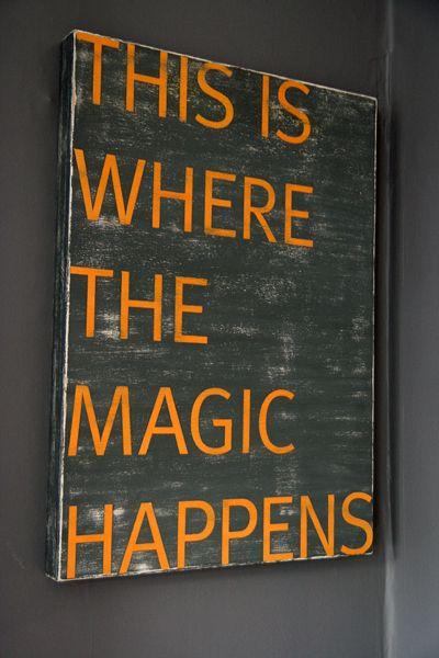 magic happens here...sign for art room door