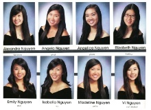 Nguyen-sanity:  Eight high school students in the same class at the same school all named Nguyen.