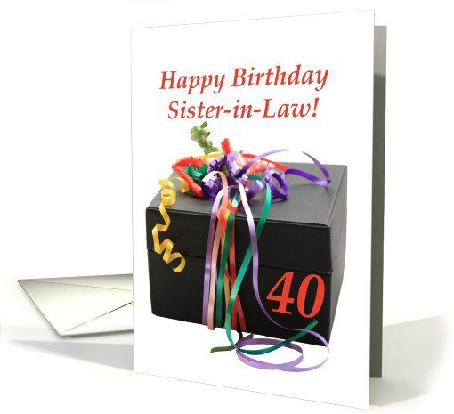 Sister-in-law 40th birthday gift with ribbons card