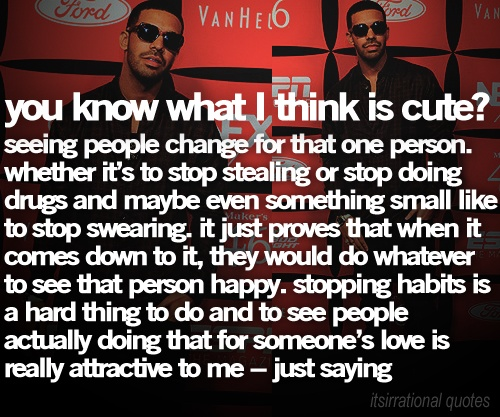 drake quotes | Tumblr | We Know How To Do It