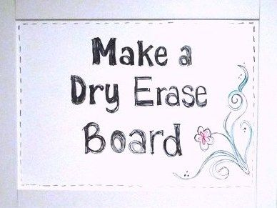 Make a Dry Erase Board from shower boards - cut down to whatever desired size you want & either sand down the sides or wrap in duct tape (it comes in a million colors)