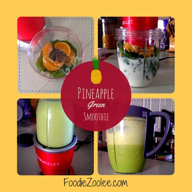 Pineapple Green Smoothie by FoodieZoolee #healthy #blender #foodblog #recipe #vegetarian #citrus #nutibullet