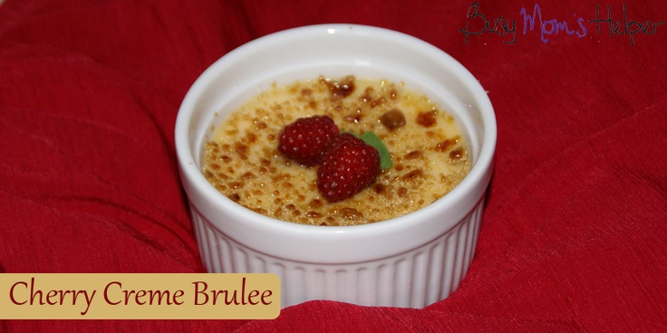 More like this: creme brulee , cherries and recipes .
