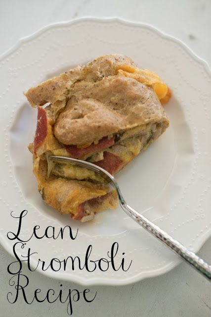 Delicious lean stromboli recipe made with chicken sausage, turkey ...