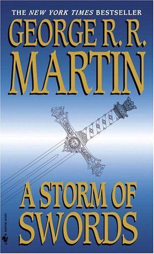 A Storm of Swords.