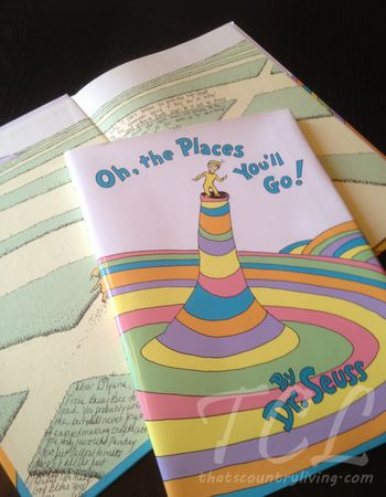 """Dr Seuss's """"Oh, the Places You'll Go"""" – Signed by your child's teachers through the years, given as a high school graduation gift! Ok.. I love everything about this!"""