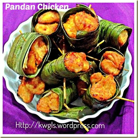 Pandan Chicken a.k.a. Screw-pine Chicken | Food - bring on the delici ...
