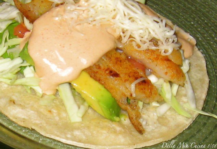 Dalla Mia Cucina: Fish Tacos w/ Chipolte Sauce...I added a bit of ...
