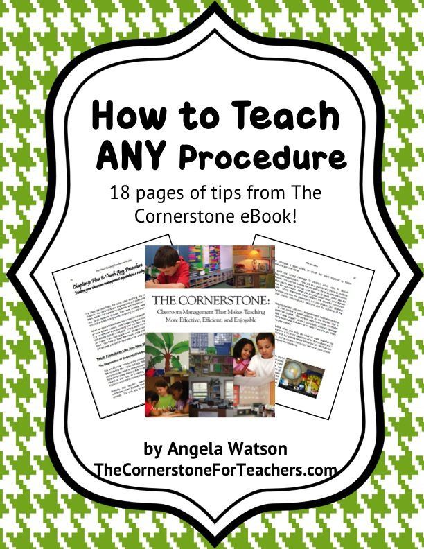 FREE: How to teach ANY procedure: 18 pages of tips from The Cornerstone eBook!