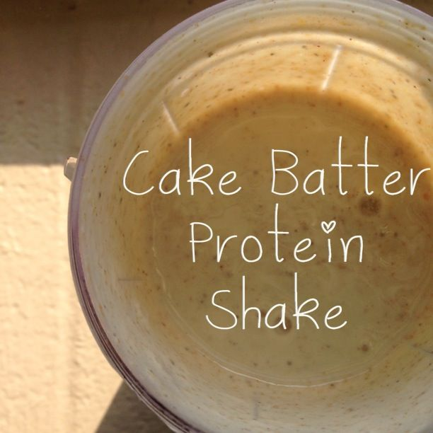 Cake Batter Protein Shake | Recipes I Wanna Try | Pinterest