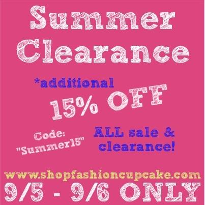 SUMMER SALE! Additional 15% OFF TODAY AND TOMORROW ONLY! www.facebook.com/FashionCupcake  www.shopfashioncupcake.com