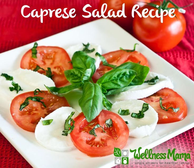 Caprese Salad | Whole Food/Healthy Food Recipes | Pinterest