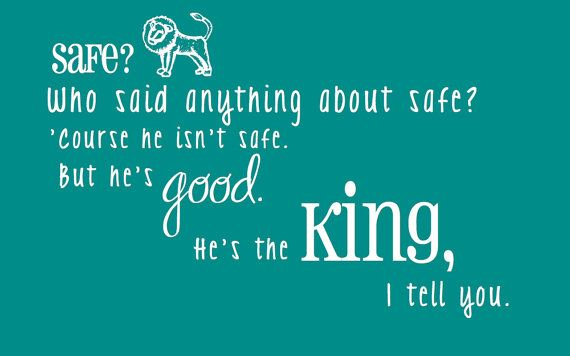Safe Lion Narnia Quote by RebeccaHDesigns on Etsy, $5.00
