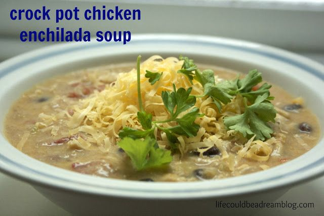 crock pot chicken enchilada soup #soup #crockpot #slowcooker #recipe # ...