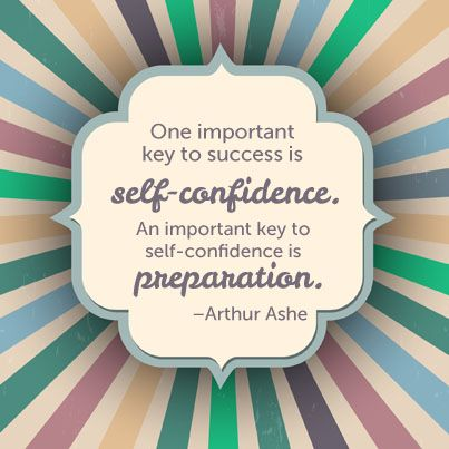 keys to teaching self confidence Thoughts of bitterness, self-pity, condemnation or grandiosity are met at the   confidence, execution, fitness level and skills are key to the final moments of a.