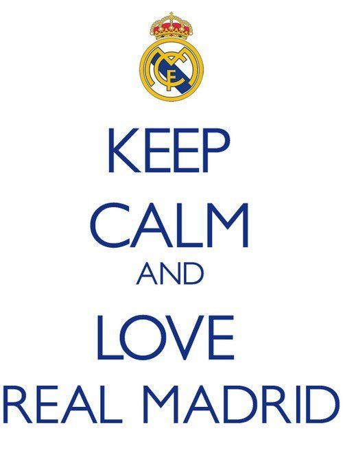 Keep Calm and Love Real Madrid