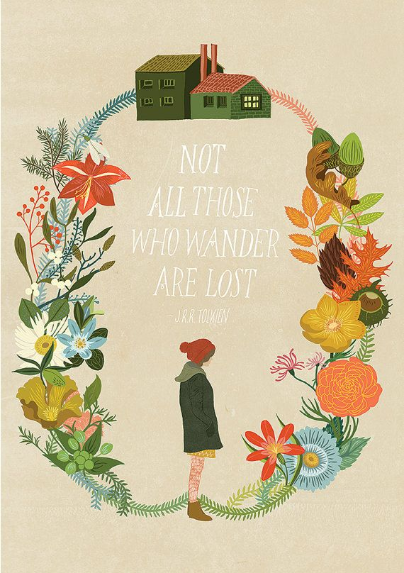 Not all Those who Wander are Lost illustration