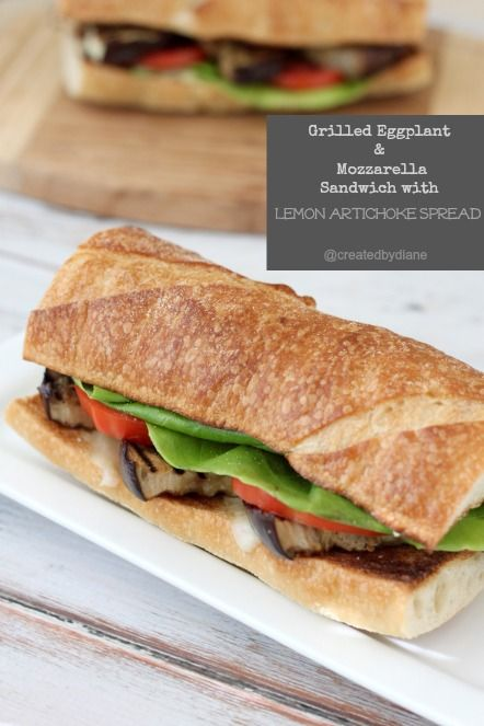 Grilled Eggplant & Mozzarella Sandwich with Lemon Artichoke Spread ...