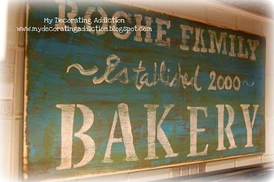 DIY distressed 'vintage style' family bakery sign