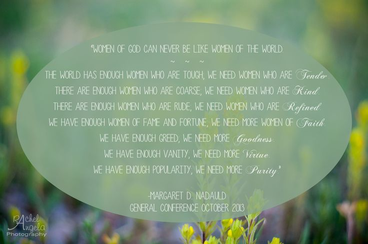 Margaret D. Nadauld Women of God quote #generalconference #lds #womenofgod #quote