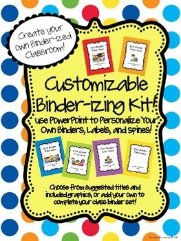 Ready to binder-ize your classroom, but want to personalize your binders with your own titles, graphics, name, fonts, and more?