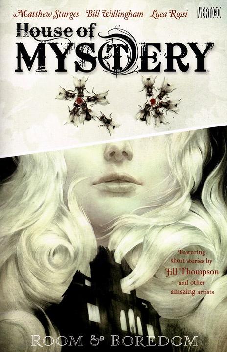 House of Mystery (Vertigo)  Seven Volumes (Ongoing): http://amzn.com/1401220797