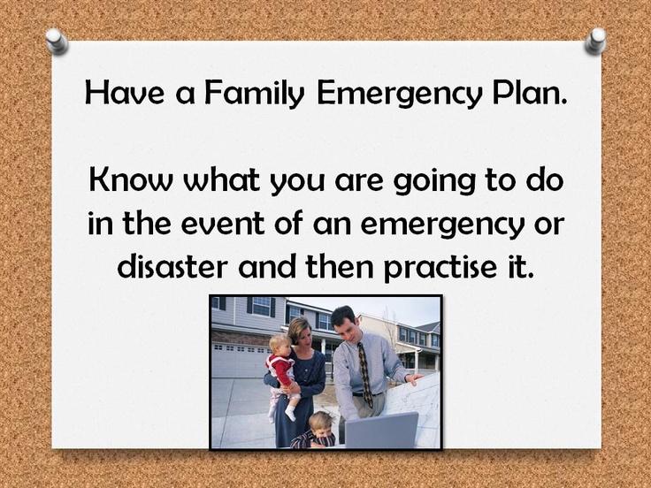 Have A Family Emergency Plan Emergency Preparedness