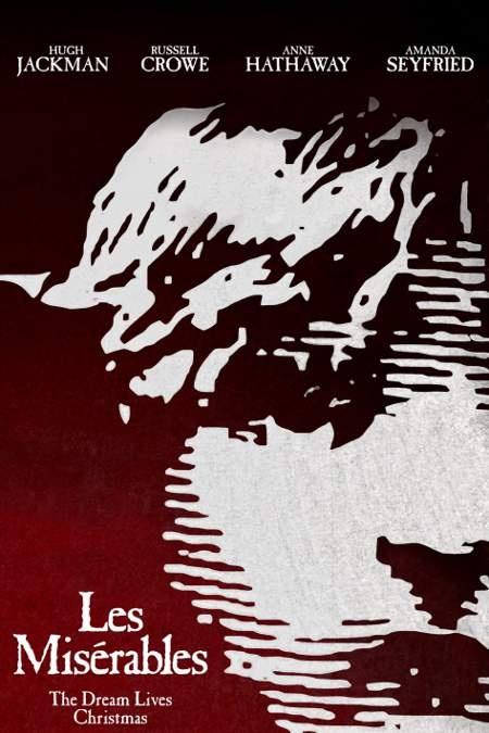 """""""Les Misérables"""" poster. The dream lives Christmas."""