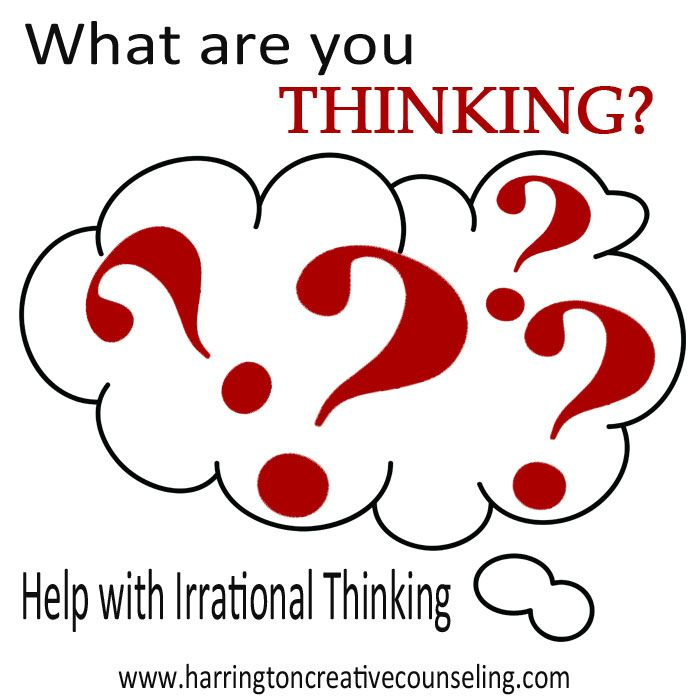 Learn about the most common irrational thoughts and how to beat them ...